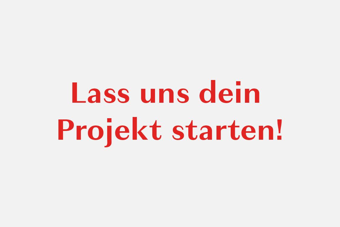 Lass uns dein Projekt starten
